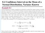 8 2 confidence interval on the mean of a normal distribution variance known4