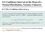 8 3 confidence interval on the mean of a normal distribution variance unknown3