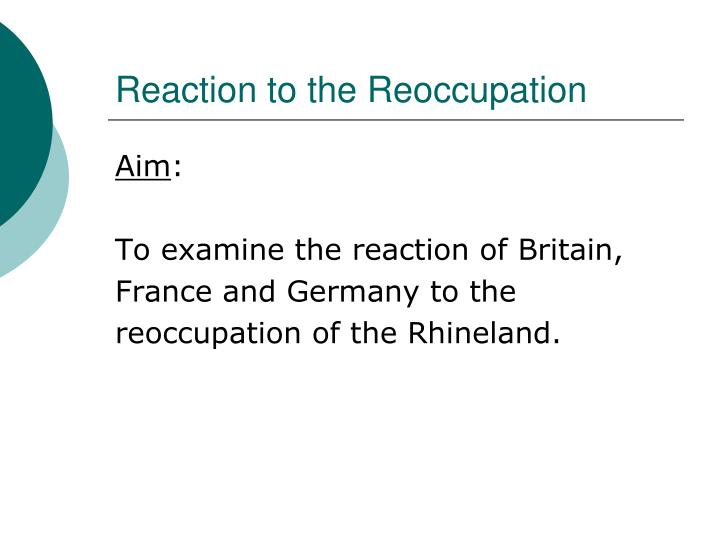 Reaction to the Reoccupation