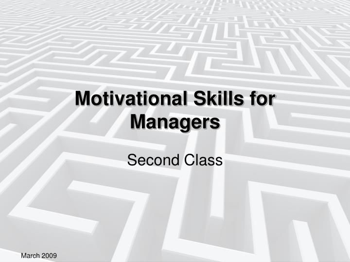 motivational skills for managers n.