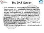 the das system