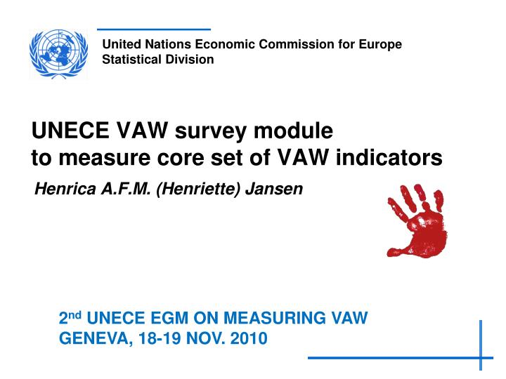 unece vaw survey module to measure core set of vaw indicators n.