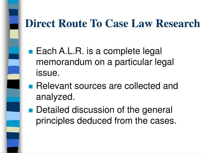 Direct Route To Case Law Research