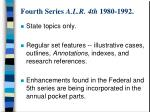 fourth series a l r 4th 1980 1992