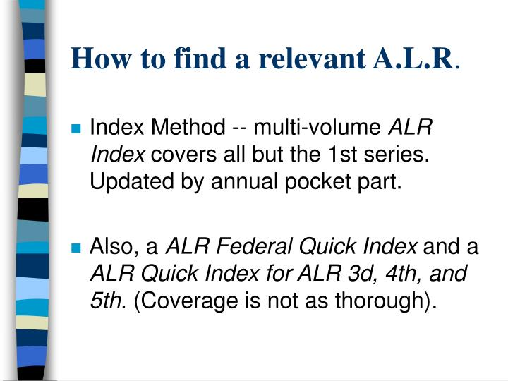 How to find a relevant A.L.R
