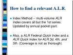 how to find a relevant a l r