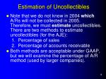 estimation of uncollectibles