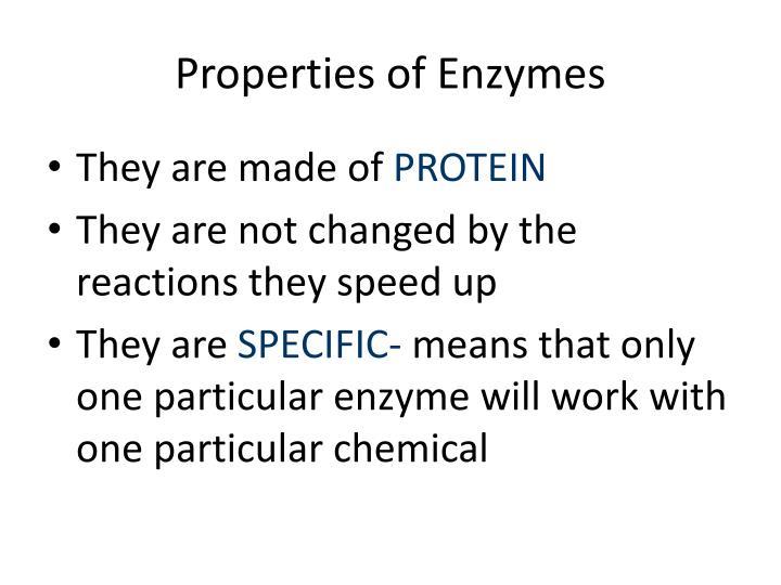 Properties of enzymes