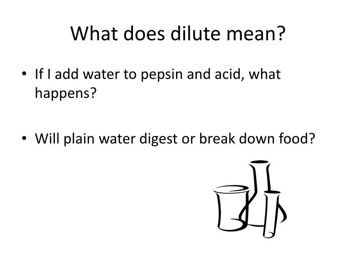 What does dilute mean?
