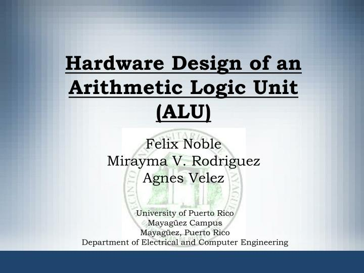 hardware design of an arithmetic logic unit alu n.