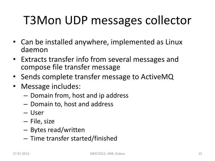T3Mon UDP messages collector