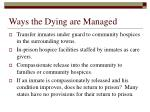 ways the dying are managed