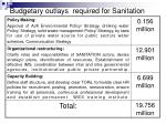 budgetary outlays required for sanitation