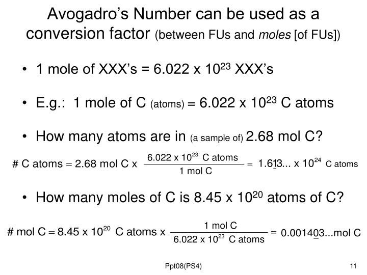 Avogadro's Number can be used as a conversion factor