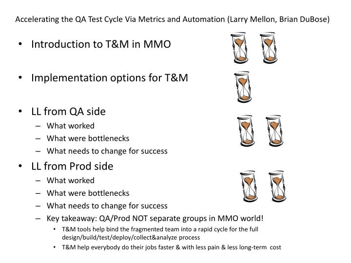 accelerating the qa test cycle via metrics and automation larry mellon brian dubose n.