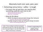 massively multi core pain pain pain