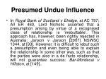 presumed undue influence2