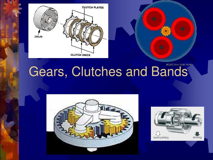 gears clutches and bands n.