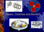 gears clutches and bands
