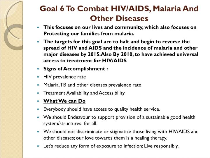 Goal 6 To Combat HIV/AIDS, Malaria And Other Diseases