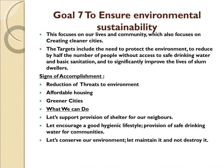Goal 7 To Ensure environmental sustainability