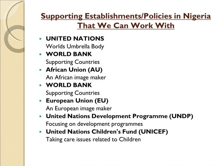 Supporting Establishments/Policies in Nigeria That We Can Work With
