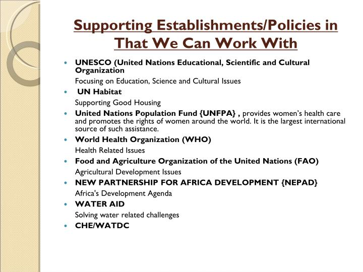 Supporting Establishments/Policies in That We Can Work With