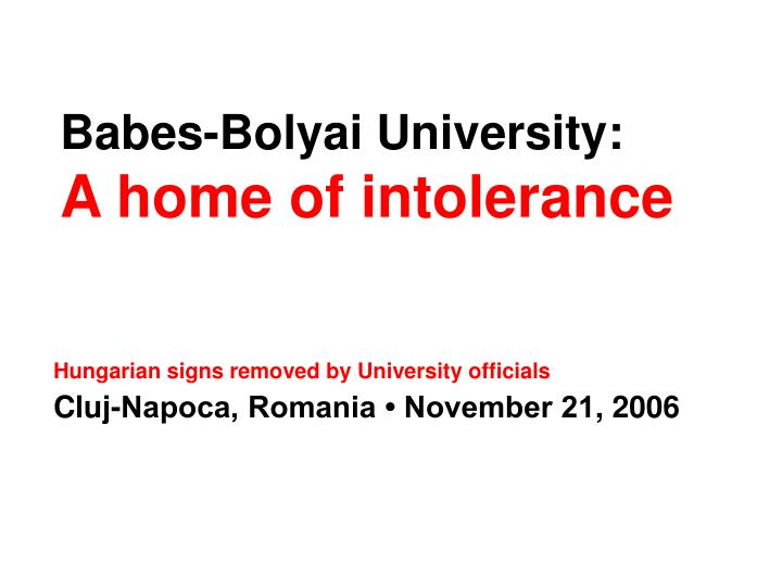 babes bolyai university a home of intolerance n.