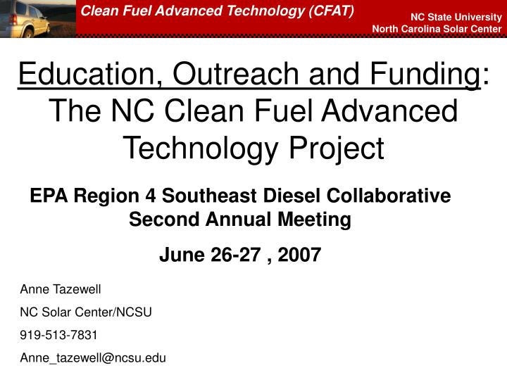 education outreach and funding the nc clean fuel advanced technology project n.