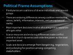 political frame assumptions
