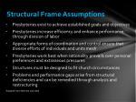 structural frame assumptions