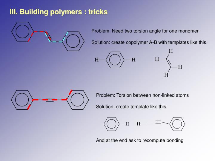 Solution: create copolymer A-B with templates like this: