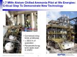 1 7 mwe alstom chilled ammonia pilot at we energies critical step to demonstrate new technology
