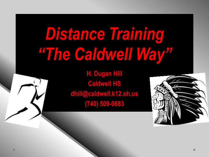 distance training the caldwell way n.