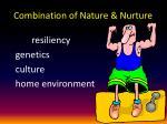 combination of nature nurture