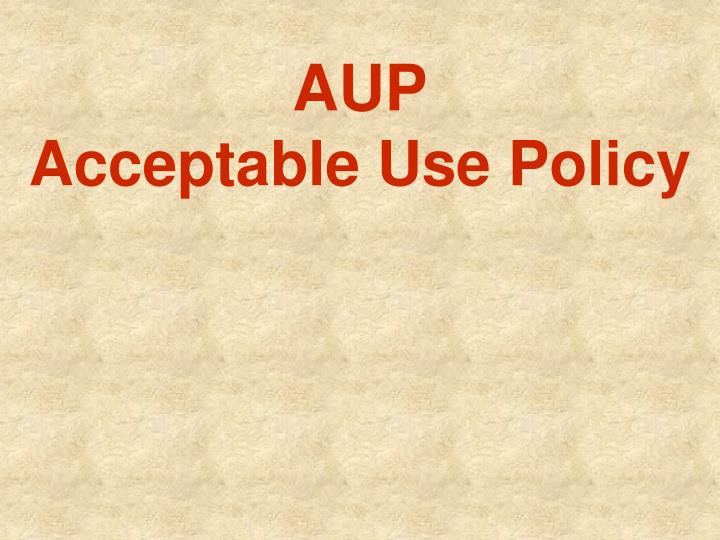 aup acceptable use policy n.