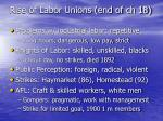 rise of labor unions end of ch 18