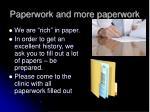 paperwork and more paperwork