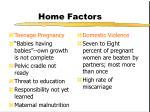 home factors