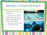 gerunds vs present participles1