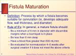 fistula maturation
