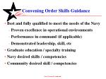 convening order skills guidance