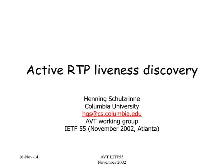 active rtp liveness discovery n.