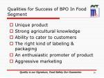 qualities for success of bpo in food segment