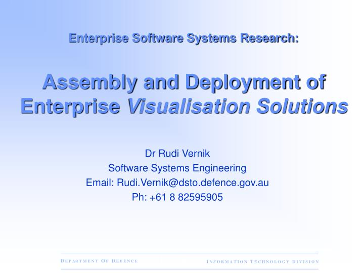 enterprise software systems research assembly and deployment of enterprise visualisation solutions n.