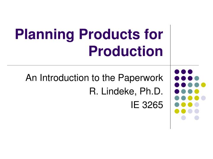 planning products for production n.