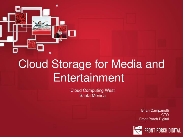 cloud storage for media and entertainment n.