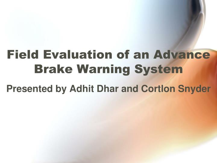 field evaluation of an advance brake warning system n.
