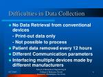 difficulties in data collection