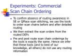 experiments commercial scan chain ordering